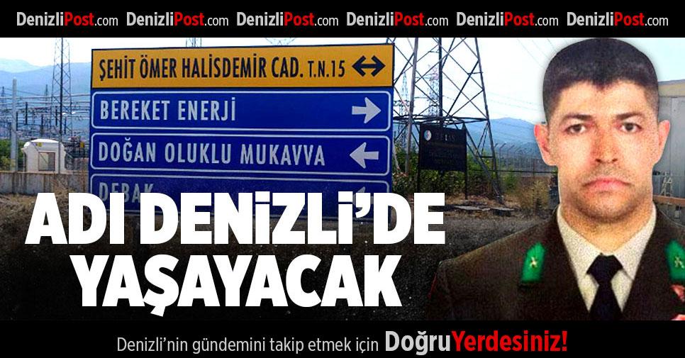 Ömer Halisdemir'in Adı Denizli'de Caddeye Verildi