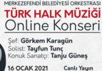 MERKEZEFENDİ BELEDİYE ORKESTRASI'NDAN ONLİNE KONSER
