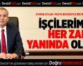 Başkan Osman Zolan'dan 1 Mayıs mesajı