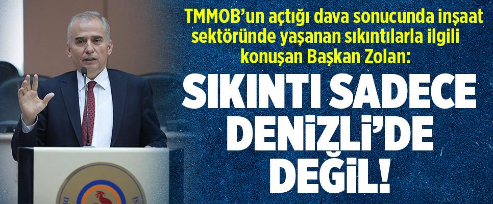 Başkan Zolan TMMOB'un açtığı dava sonucunda inşaat sektöründe yaşanan sıkıntılarla ilgili konuştu