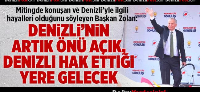 Başkan Osman Zolan: Denizli'yle İlgili Hayallerimiz Var