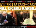 Çivril'de Başkan Osman Zolan'a coşkulu karşılama