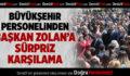 Büyükşehir Personelinden Başkan Zolan'a Sürpriz Karşılama