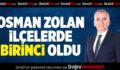 AK Parti'li Osman Zolan, ilçelerde birinci oldu
