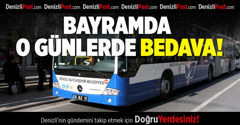 Otobüsler Arefe ve bayramın ilk 2 günü ücretsiz