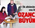 Ozanca'dan Büyük Vefa