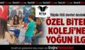 ÖZEL BİTEK KOLEJİ'NE YOĞUN İLGİ!