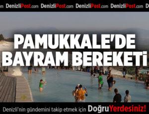 PAMUKKALE'DE BAYRAM BEREKETİ