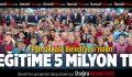 Pamukkale Belediyesi'nden Eğitime 5 Milyon TL Destek