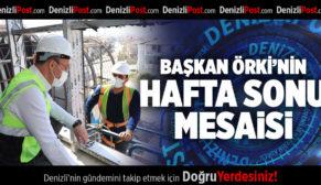 BAŞKAN ÖRKİ'NİN HAFTA SONU MESAİSİ