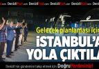 Pamukkale'den 11. Sınıflar İstanbul'a Yola Çıktı