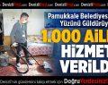 Pamukkale Belediyesi Onların Yüzünü Güldürüyor