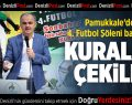 Pamukkale'de 4. Futbol Şöleni Başlıyor