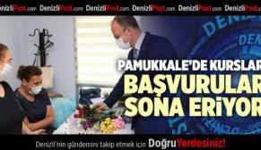 PAMUKKALE'DE KURSLARA BAŞVURULAR SONA ERİYOR