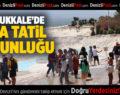 Pamukkale'de 'Ara Tatil' Yoğunluğu