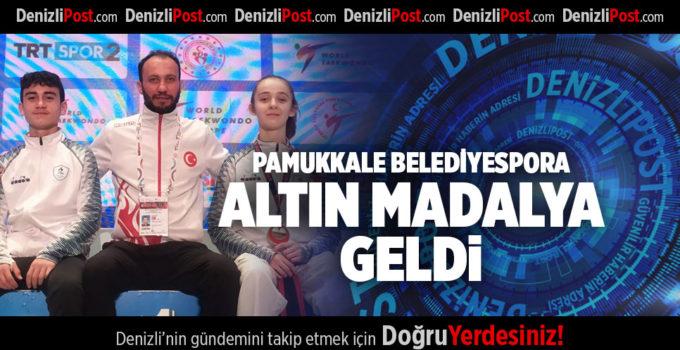 PAMUKKALE BELEDİYESPORA ALTIN MADALYA GELDİ