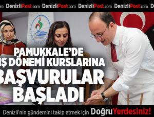 PAMUKKALE'DE KIŞ DÖNEMİ KURSLARINA BAŞVURULAR BAŞLADI