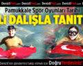 Pamukkale Spor Oyunları Tarihi Milli Dalışla Tanıtıldı
