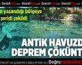 Pamukkale'de depremlerde antik havuzda çöküntü oldu
