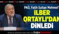 Denizli Fatih Sultan Mehmed Han'ı İlber Ortaylı'dan Dinledi