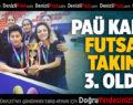 PAÜ Kadın Futsal Takımı 3. Oldu