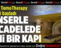PAÜ'de Tomoterapi Tedavisi Başladı