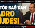 Rektör Bağ'dan Kadro Müjdesi
