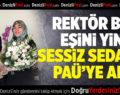 Rektör Bağ Eşini Sessiz Sedasız PAÜ'ye Aldı