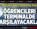 Pamukkale Üniversitesi Yeni Kayıt Dönemine Hazır