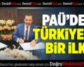 PAÜ'den Türkiye'de Bir İlk!