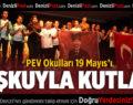 PEV'DE 19 MAYIS COŞKUSU