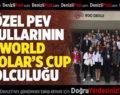 """ÖZEL PEV OKULLARININ """"WORLD SCHOLAR'S CUP""""TA DÜNYA FİNALLERİ YOLCULUĞU"""