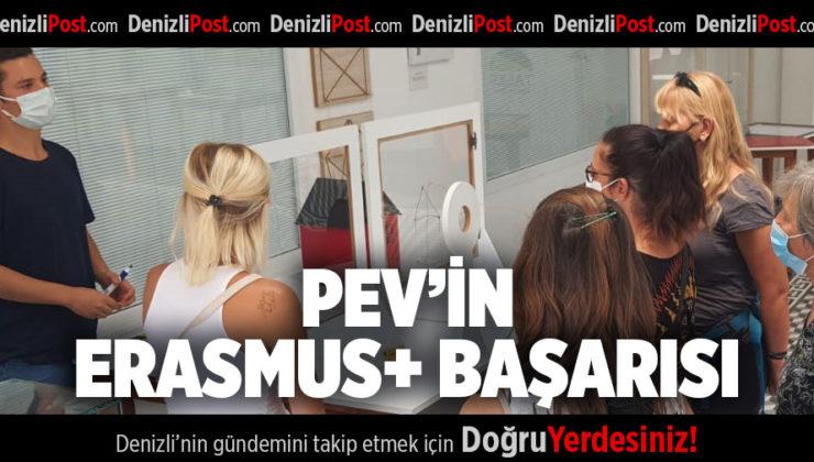PEV'İN ERASMUS+ BAŞARISI
