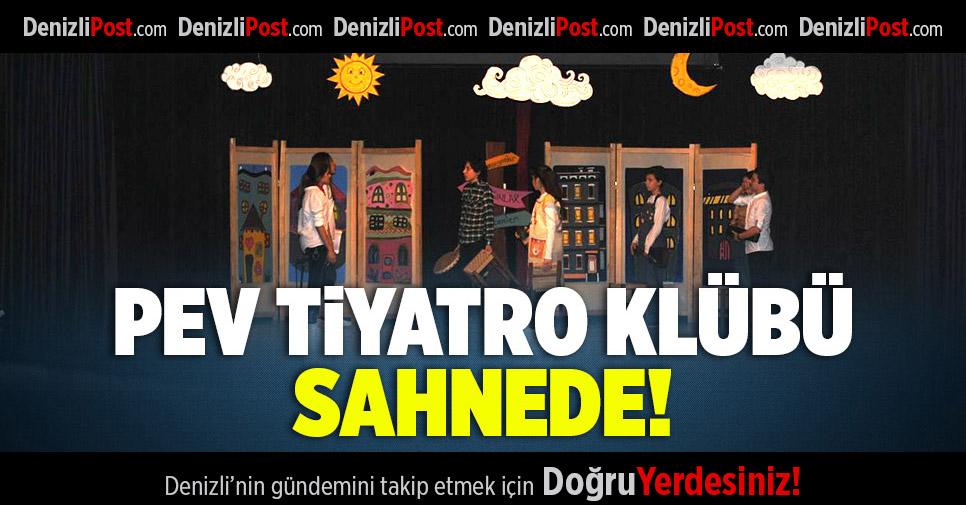 PEV Koleji Tiyatro Kulübü Sahnede