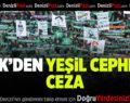 PFDK'dan Yeşil Cephe Taraftarına Ceza