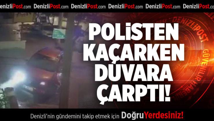POLİSTEN KAÇARKEN DUVARA ÇARPTI!