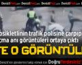 Polise Çarpıp Kaçan Motosikletlinin Görüntüleri Ortaya Çıktı