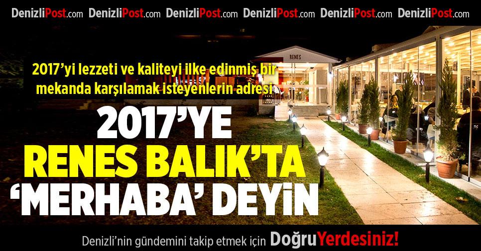 2017'ye Renes Balık'ta Merhaba Deyin
