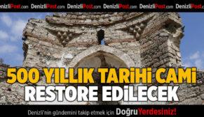 500 Yıllık Tarihi Cami Restore Edilecek