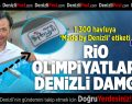 Rio Olimpiyatlarına Denizli Damgası
