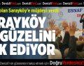 Başkan Zolan'dan Sarayköy'e Müjde