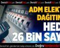 ADM Elektrik Dağıtım'da Hedef 26 Bin Sayaç