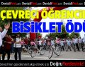 Büyükşehir'den çevreci okullara bisiklet ödülü