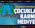 Pamukkale Belediyesi'nden Çocuklara Karne Hediyesi