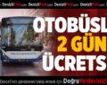 Kurban Bayramı'nda otobüsler ilk 2 gün ücretsiz