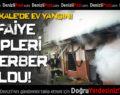 Pamukkale'de Ev Yangını