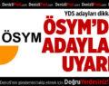 YDS adayları dikkat!