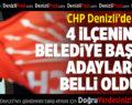 CHP Denizli'de 4 İlçenin Belediye Başkan Adayları Belli Oldu