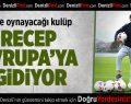 Recep Niyaz Feyenoord Yolunda