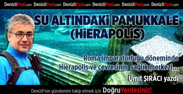 Su Altındaki Pamukkale (Hierapolis)